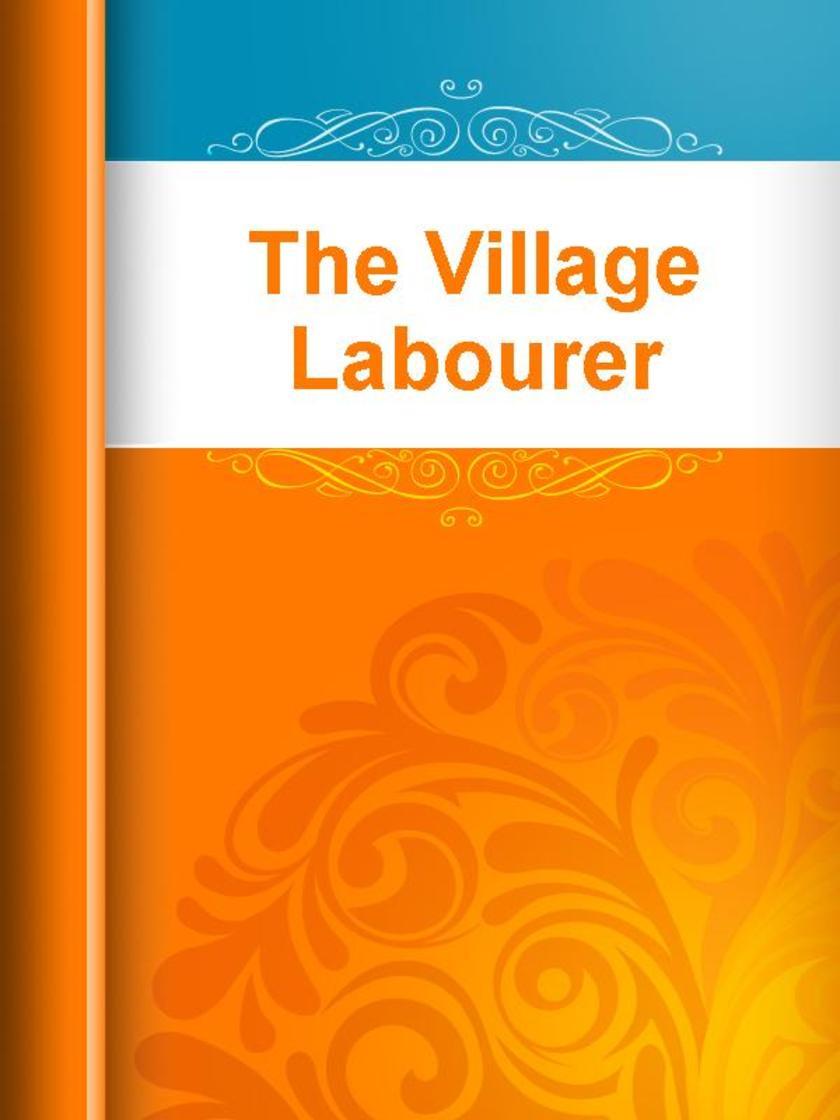 The Village Labourer