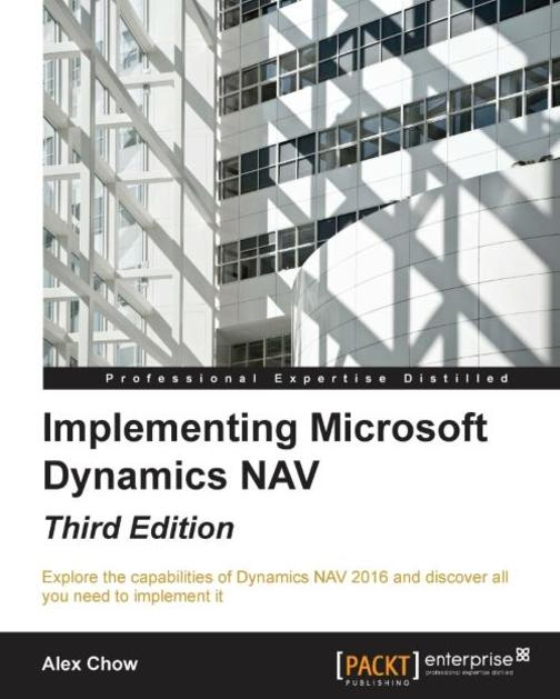 Implementing Microsoft Dynamics NAV - Third Edition