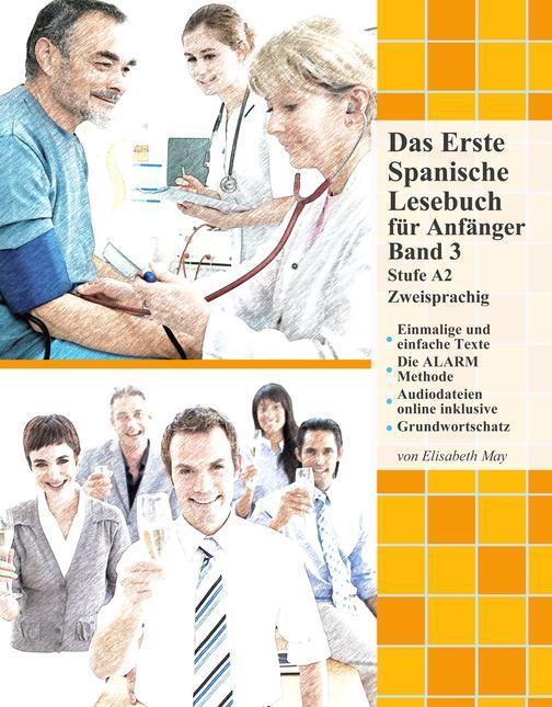 Das Erste Spanische Lesebuch für Anf?nger, Band 3