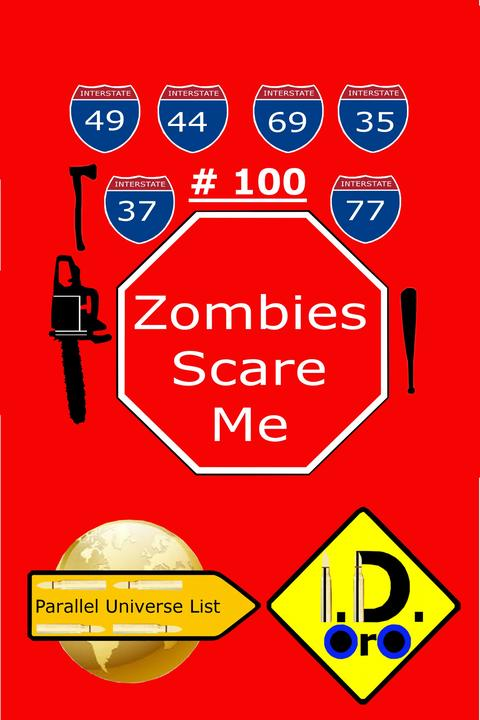 Zombies Scare Me 100