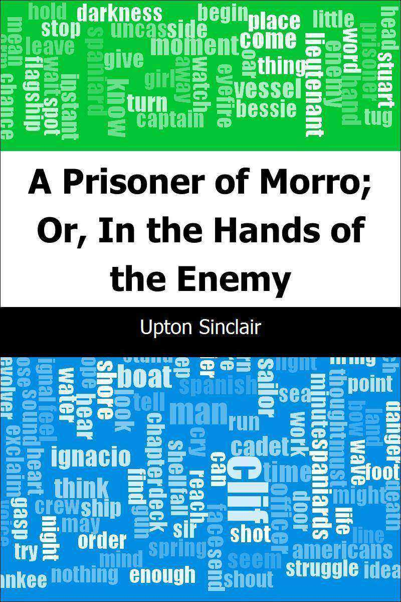 A Prisoner of Morro; Or, In the Hands of the Enemy