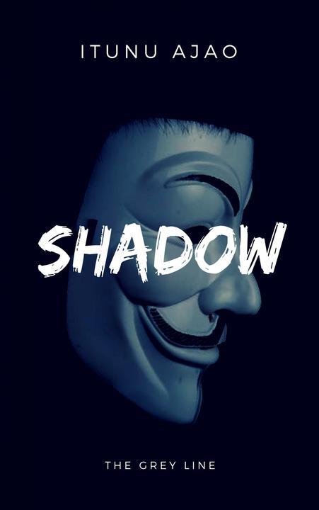 Shadow: The Grey Line