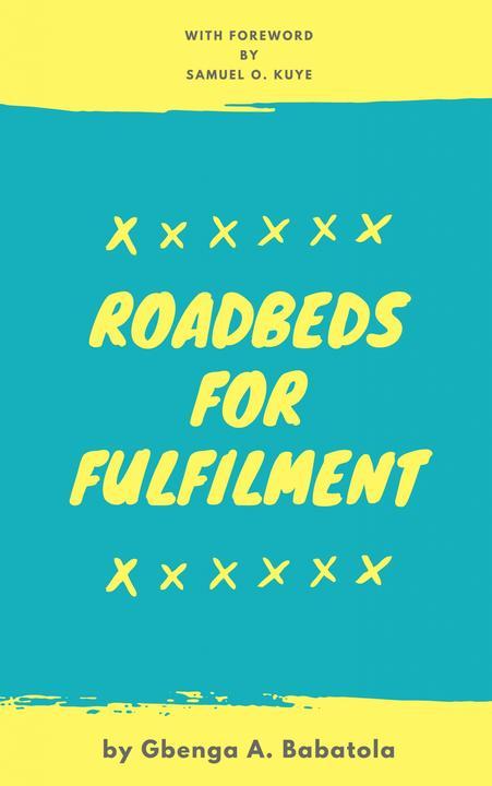 Roadbeds For Fulfilment