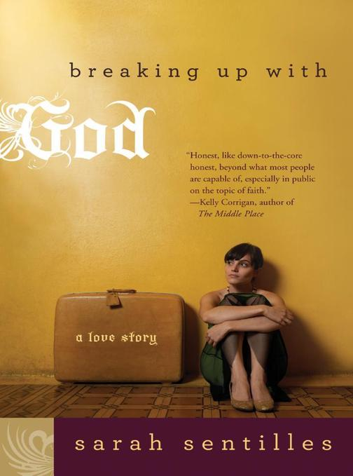 Breaking Up with God