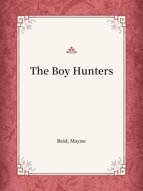 The Boy Hunters