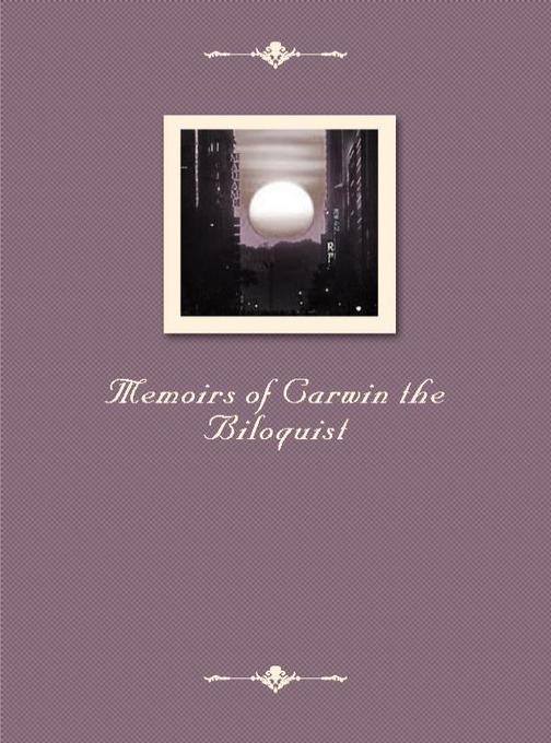 Memoirs of Carwin the Biloquist