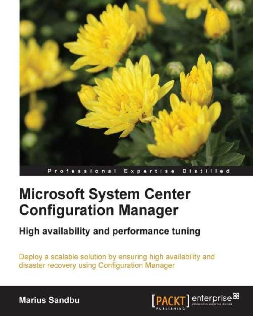 Microsoft SCCM High Availability and Performance Tuning