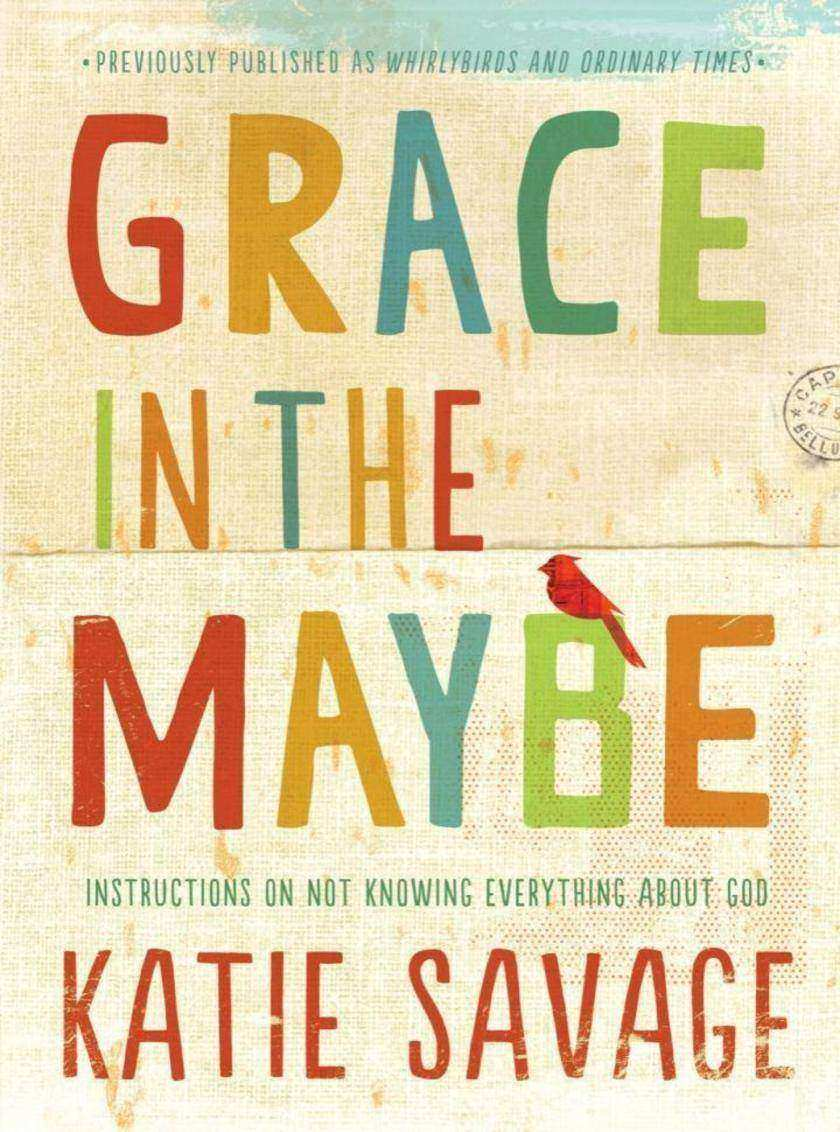 Grace in the Maybe