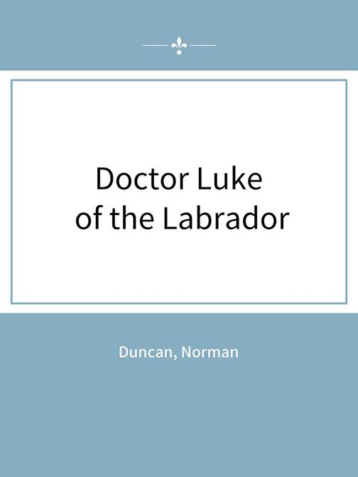 Doctor Luke of the Labrador