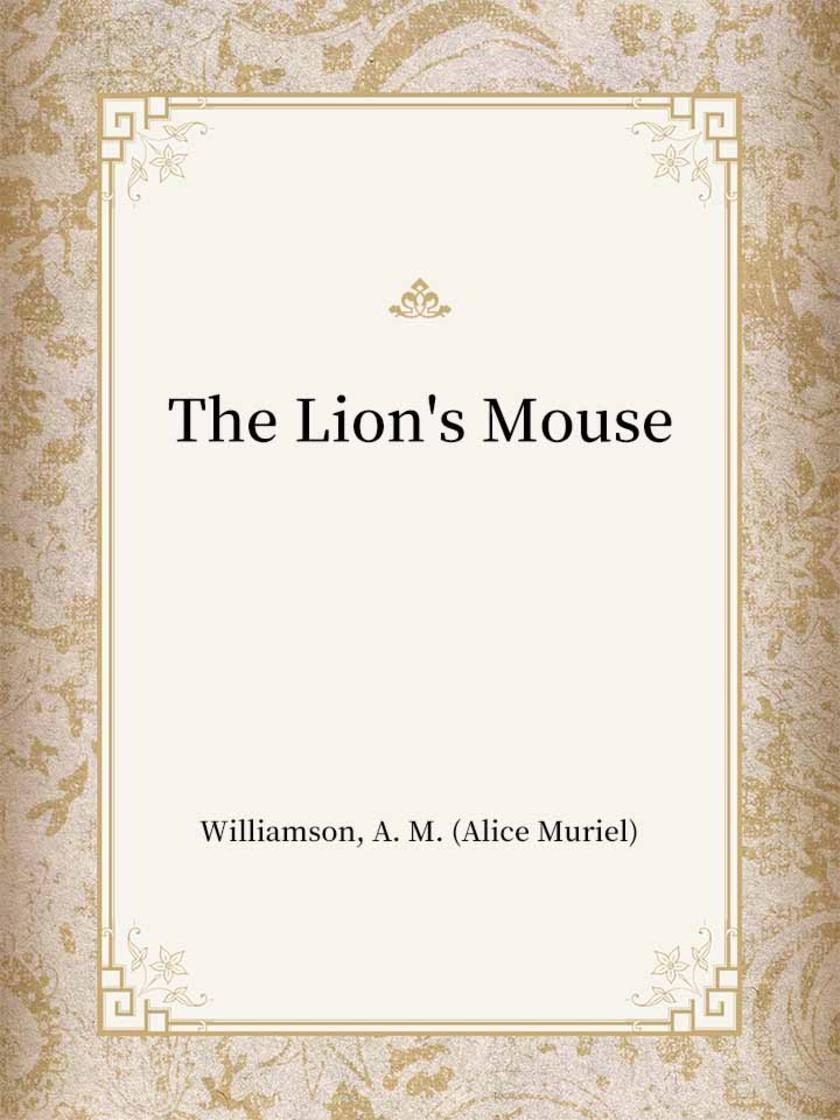 The Lion's Mouse