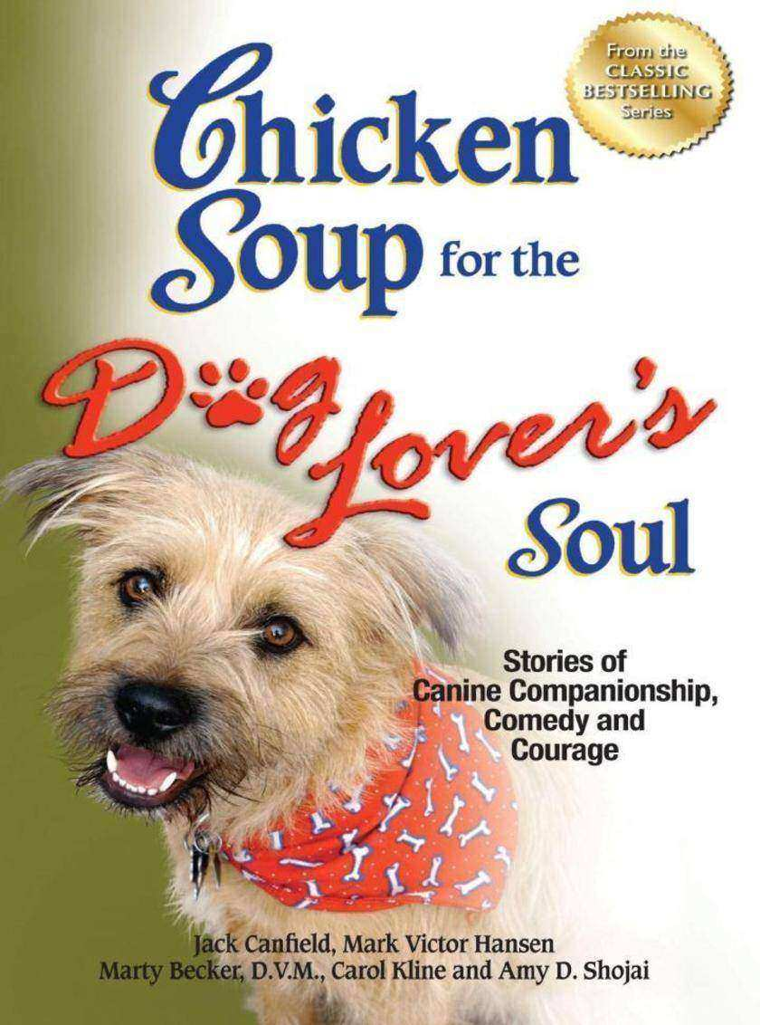 Chicken Soup for the Dog Lover's Soul