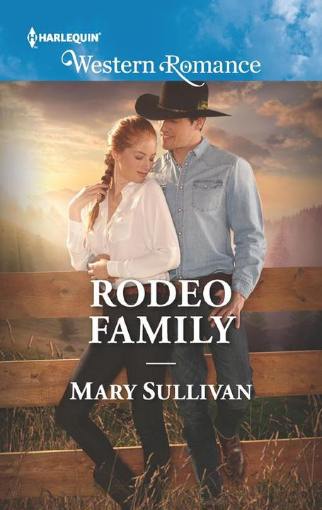 Rodeo Family (Mills & Boon Western Romance) (Rodeo, Montana, Book 5)