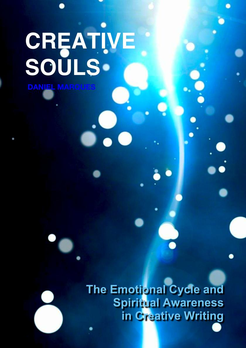 Creative Souls: The Emotional Cycle and Spiritual Awareness in Creative Writing