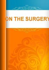 ON THE SURGERY