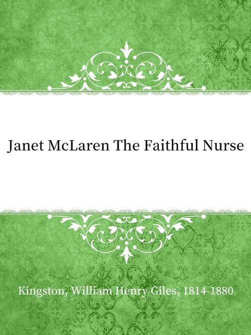 Janet McLaren The Faithful Nurse