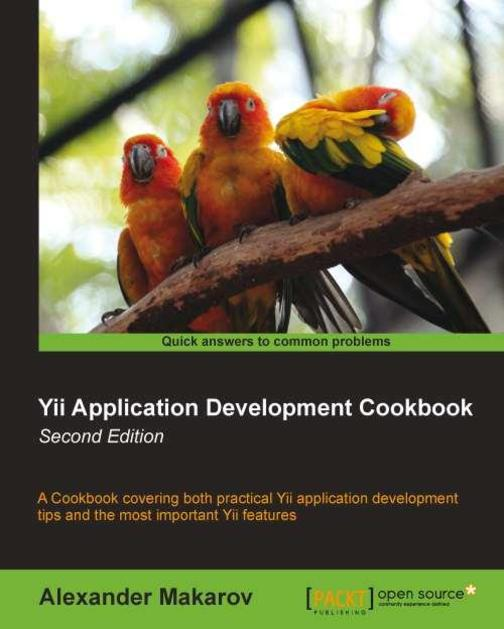 Yii Application Development Cookbook (2nd edition)