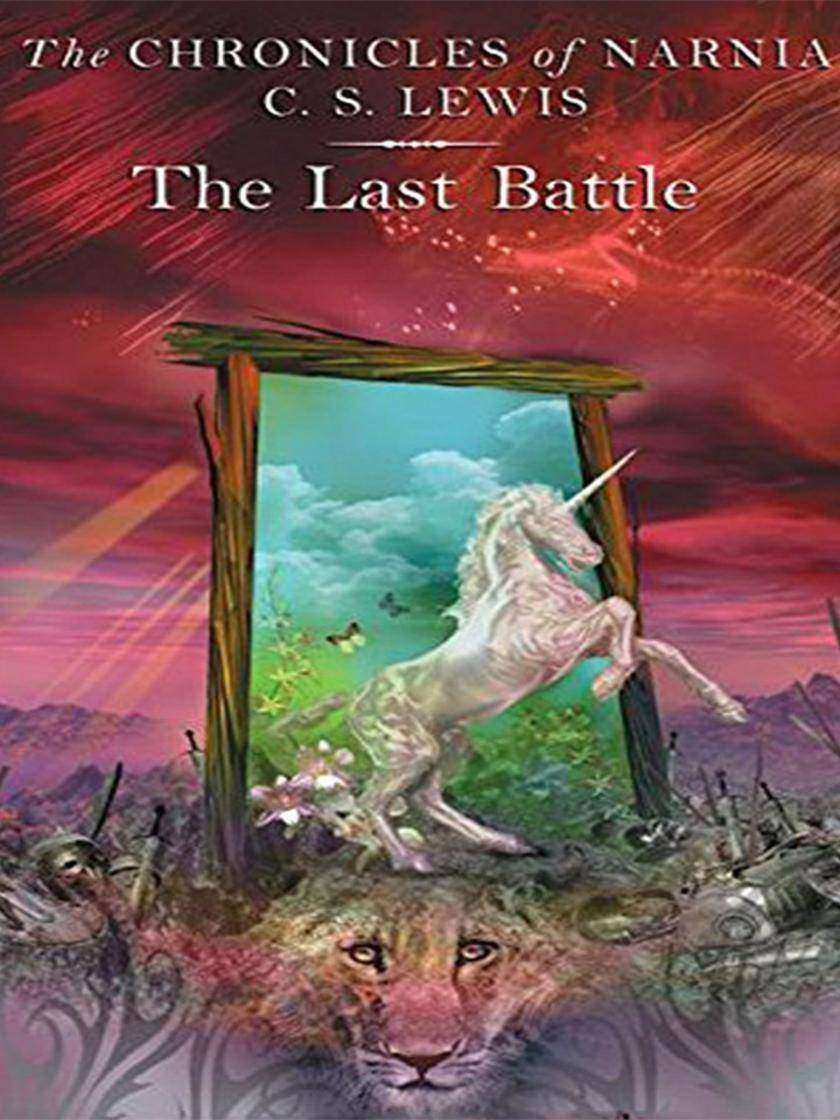 THE CHRONICLES OF NARNIA:THE LAST BATTLE