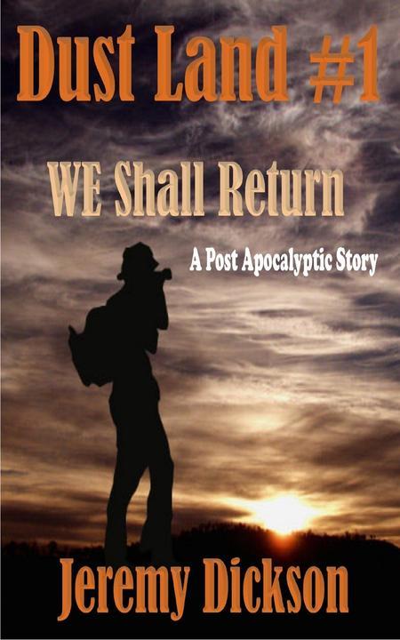 Dust Land #1:We Shall Return