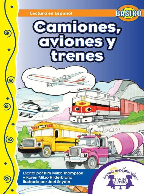 Camiones, Aviones y Trenes