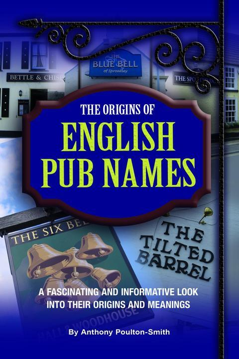 Origins of English Pub Names