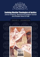 Evolving Muslim Theologies of Justice Jamal Al-Banna ……