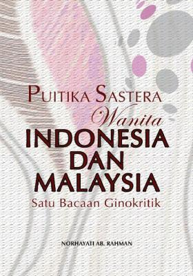 Literary Poetics of Indonesian and Malaysian Women