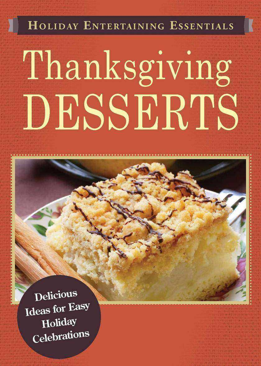 Holiday Entertaining Essentials: Thanksgiving Desserts