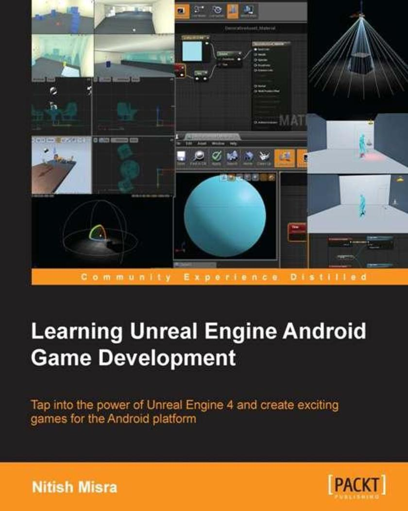 Learning Unreal Engine Android Game Development