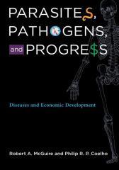Parasites, Pathogens, and Progress