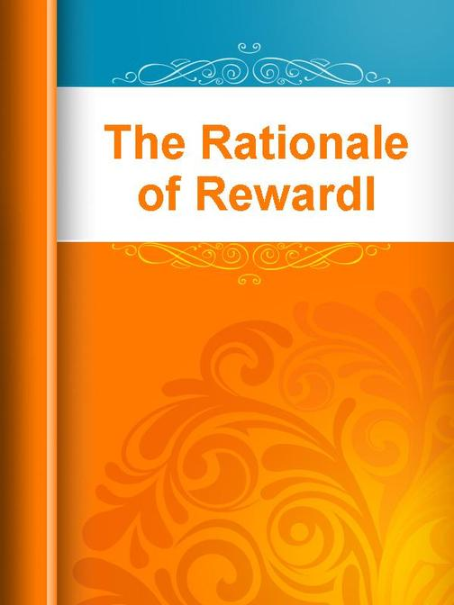 The Rationale of Rewardl