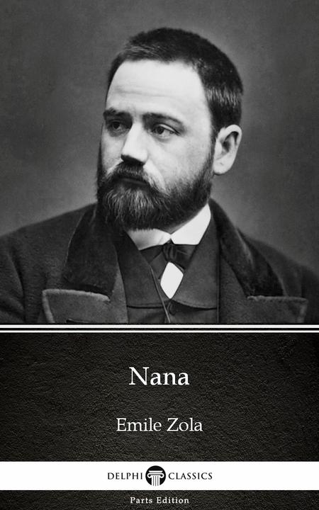 Nana by Emile Zola (Illustrated)