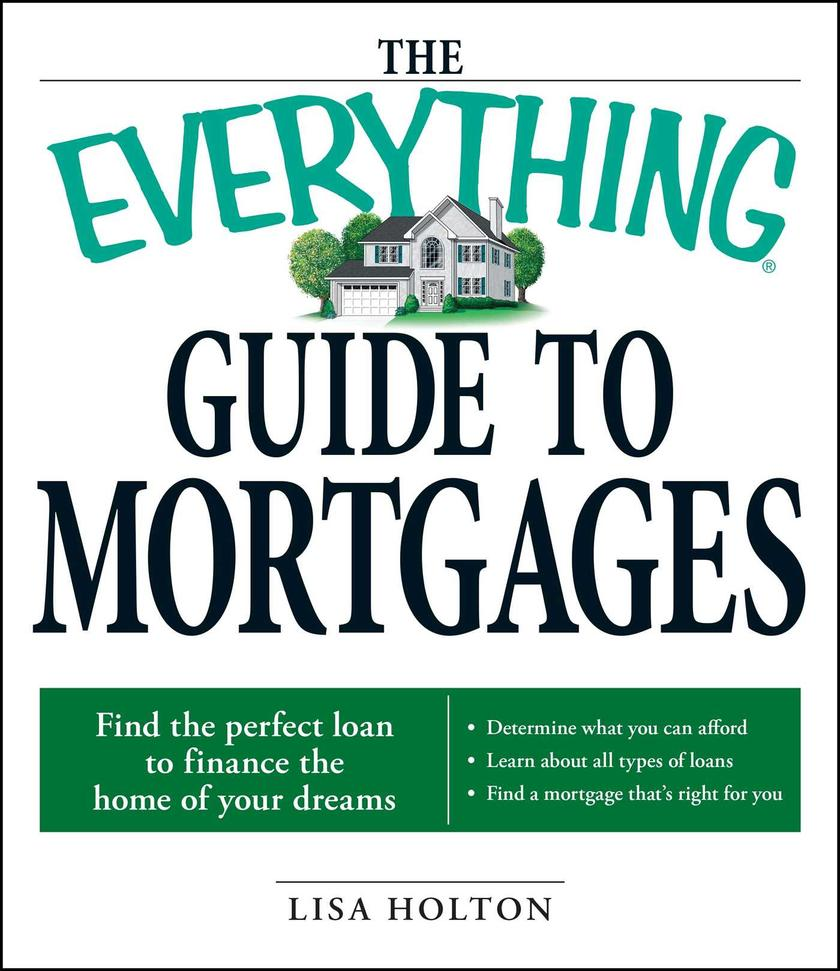 The Everything Guide to Mortgages Book