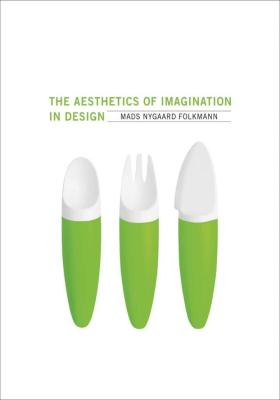 The Aesthetics of Imagination in Design