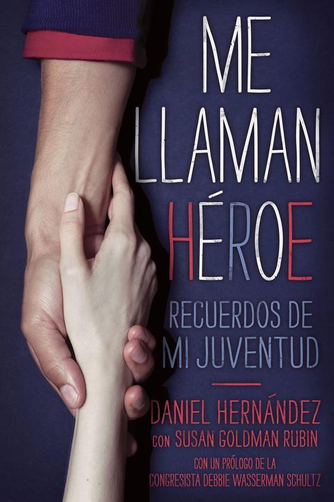Me llaman heroe (They Call Me a Hero)
