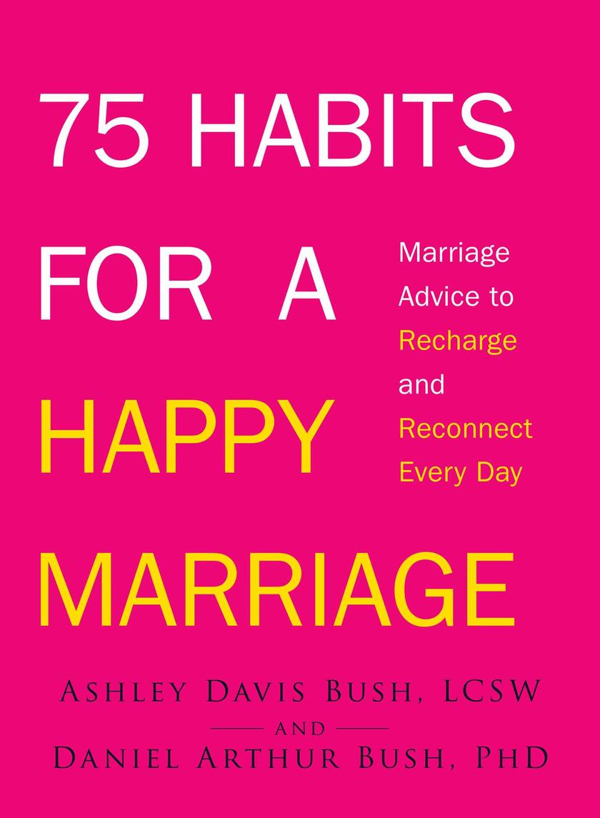 75 Habits for a Happy Marriage