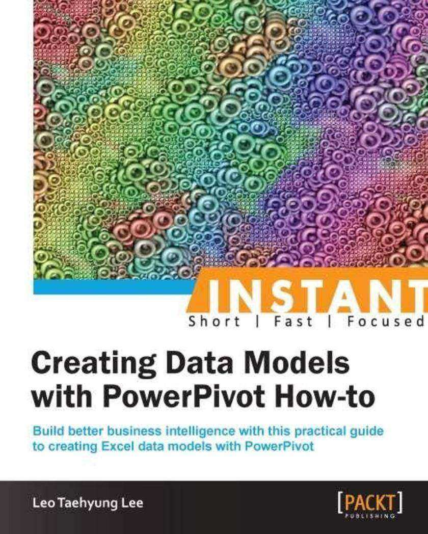 Instant Creating Data Models with PowerPivot How-to