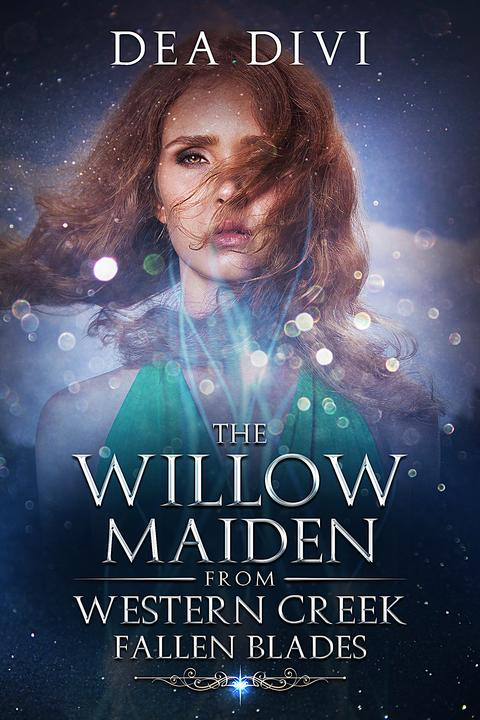 The Willow Maiden From Western Creek: Falling Blades
