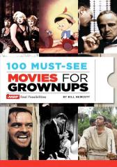 100 Must-See Movies for Grownups