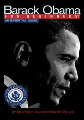 Barack Obama For Beginners, Presidential Edition