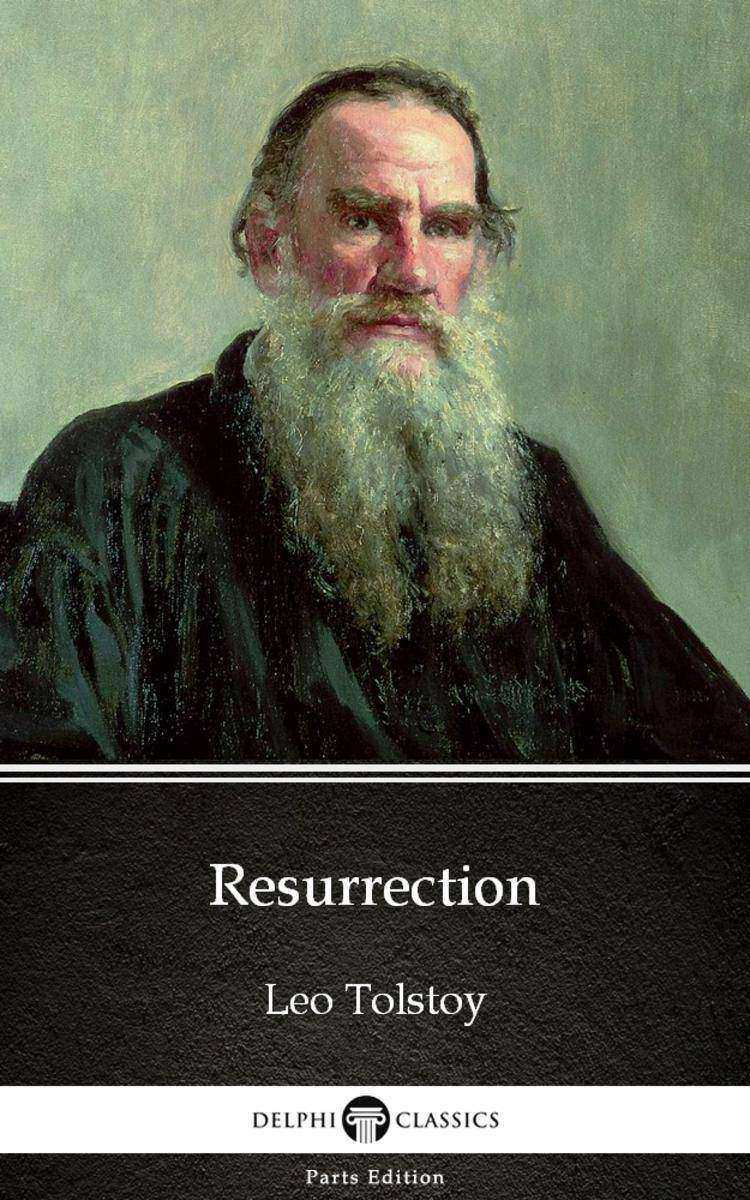 Resurrection by Leo Tolstoy (Illustrated)