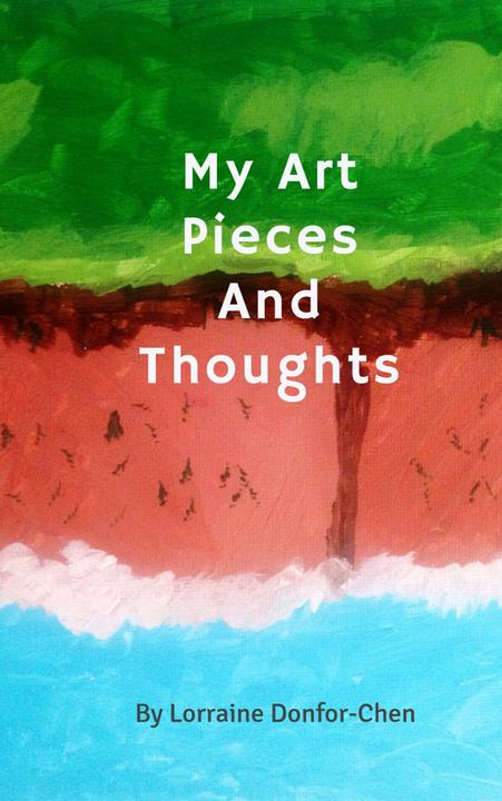 My Art Pieces And Thoughts