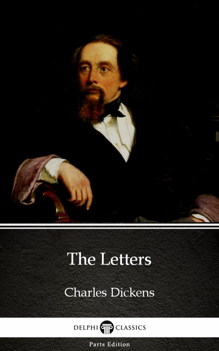 The Letters by Charles Dickens (Illustrated)
