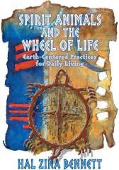 Spirit Animal & The Wheel of Life