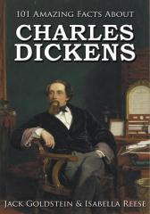 101 Amazing Facts about Charles Dickens