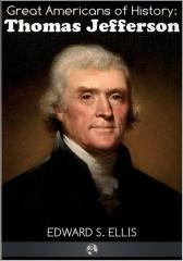 Great Americans of History - Thomas Jefferson