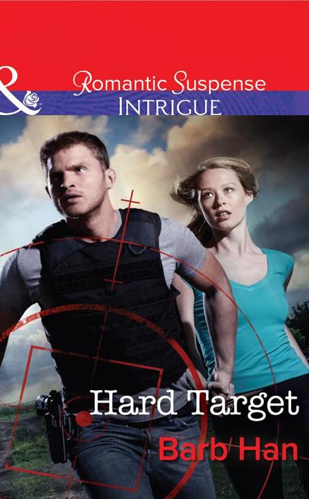 Hard Target (Mills & Boon Intrigue) (The Campbells of Creek Bend, Book 3)