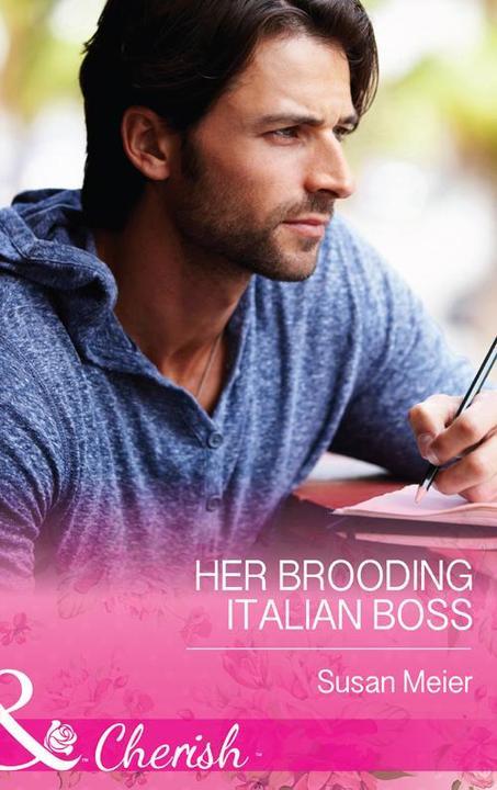 Her Brooding Italian Boss (Mills & Boon Cherish)