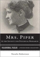 Mrs. Piper and the Society for Psychical Research