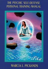 The Psychic Self-Defense Personal Training Manual