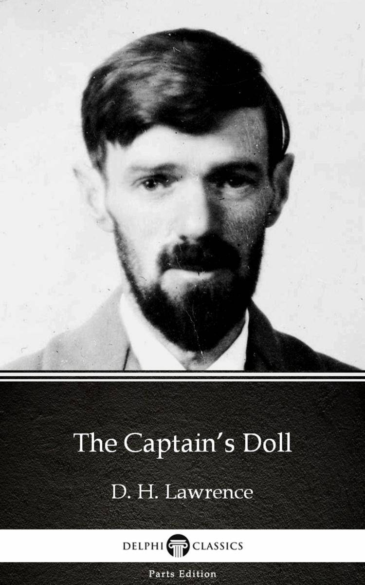 The Captain's Doll by D. H. Lawrence (Illustrated)
